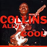 echange, troc albert collins - alive and cool