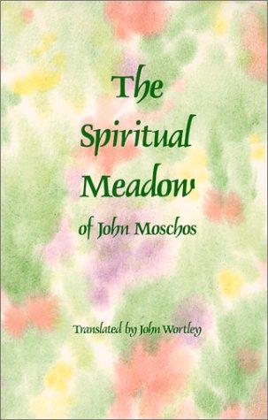The Spiritual Meadow, JOHN MOSCHUS