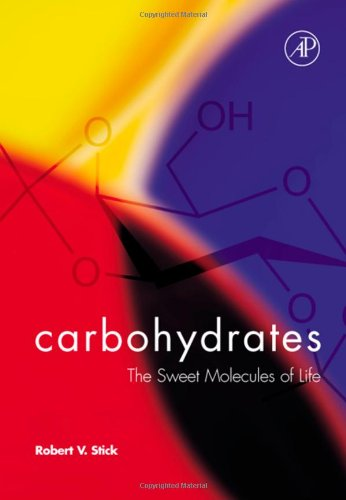 Carbohydrates: The Sweet Molecules of Life