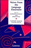 Voices from the language classroom : qualitative research in second language education