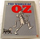 The World of Oz: A Fantastic Expedition Over the Rainbow (0140084746) by L. Frank Baum