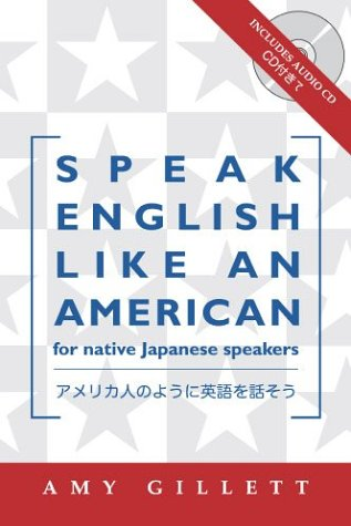 Speak English Like an American for Native Japanese