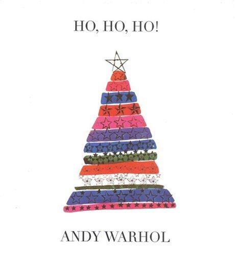 Andy Warhol, Ho Ho Ho