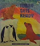 img - for Furry Gets Ready (Read a Long 45rpm Record and Book) (A Little Library Book) book / textbook / text book