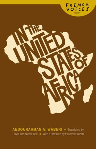 In the United States of Africa (French Voices (Bison Hardcover))