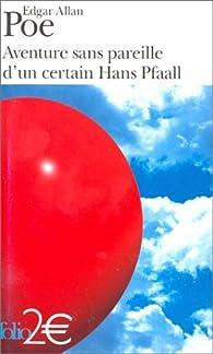Aventure sans pareille d'un certain Hans Pfaall par Edgar Allan Poe