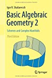 Basic Algebraic Geometry 2: Schemes and Complex Manifolds