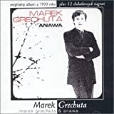 Marek Grechuta & Anawa