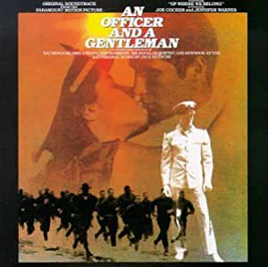 An Officer And A Gentleman: Original Soundtrack From The Paramount Motion Picture