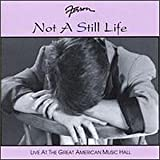 Not a Still Life: Live at the Great American Music Hall