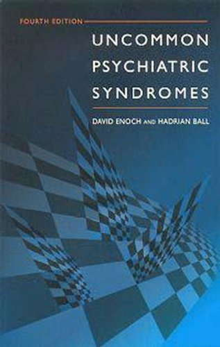 Uncommon Psychiatric Syndromes, 4Ed (Hodder Arnold Publication) by David Enoch (2001-08-31)