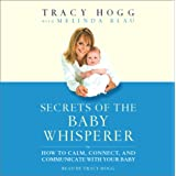 Secrets of the Baby Whispererby Tracy Hogg