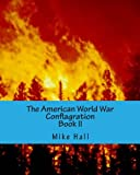 The American World War: Conflagration