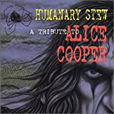 Image of Humanary Stew-a Tribute to Alice Cooper
