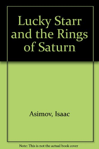 Lucky Starr & The Rings of Saturn