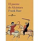 img - for El puente de alc?ntara (Paperback)(Spanish) - Common book / textbook / text book