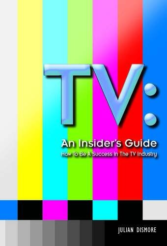 Book: TV - an Insider's Guide by Julian Mark Dismore