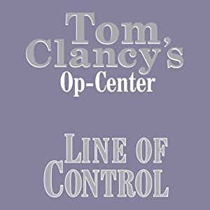 Line of Control: Tom Clancy's Op-Center #8 | [Tom Clancy, Steve Pieczenik, Jeff Rovin]