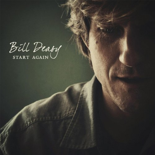 Bill Deasy - Start Again