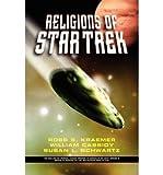 img - for [ Religions of Star Trek Kraemer, Ross Shepard ( Author ) ] { Paperback } 2003 book / textbook / text book
