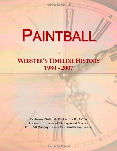 Paintball: Webster'S Timeline History, 1980 - 2007