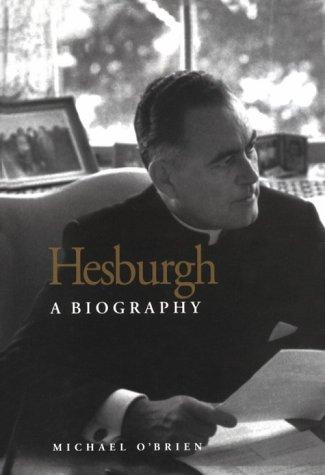 Hesburgh: A Biography