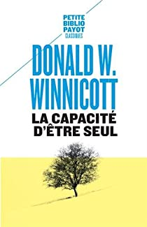 La capacit� d'�tre seul par Winnicott