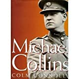 img - for The Illustrated Life of Michael Collins by Connolly, Colm(November 1, 1996) Hardcover book / textbook / text book