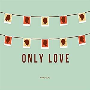 Only Love [Explicit]