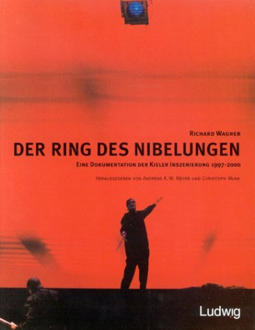 Richard Wagner. Der Ring des Nibelungen