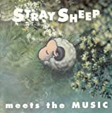STRAY SHEEP  meets the MUSIC