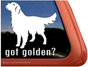 Got Golden? ~ Golden Retriever Dog Vinyl Window Decal