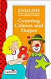 Counting, Colours and Shapes (Ladybird English)
