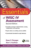 Essentials of WISC-IV Assessment (Essentials of Psychological Assessment)