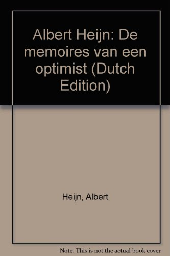 albert-heijn-de-memoires-van-een-optimist-dutch-edition-taschenbuch-by