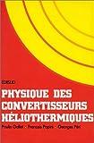 echange, troc Paulin Gallet - Physique des convertisseurs héliothermiques