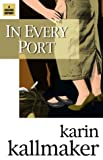 In Every Port (1931513368) by Kallmaker, Karin