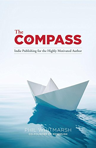 the-compass-indie-publishing-for-the-highly-motivated-author
