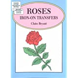 Roses Iron-on Transfers: Dover Little Transfer Booksby Claire Bryant