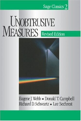 Unobtrusive Measures (Sage Classics Series, 2)