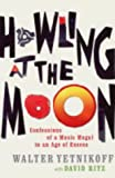 Howling at the Moon (0316725676) by Yetnikoff, Walter