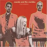 Songtexte von Manda and the Marbles - More Seduction