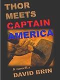 Thor Meets Captain America