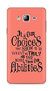 AMEZ our choices show what we are Back Cover For Samsung Galaxy ON7