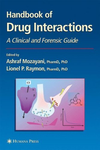 Handbook of Drug Interactions: A Clinical and Forensic Guide (Forensic Science and Medicine)