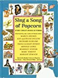 Sing a song of popcorn: Every child's book of poems (0590406450) by De Regniers, Beatrice Schenk