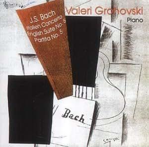 Italien Concerto, English Suite No. 5, Partito (Grohovski)