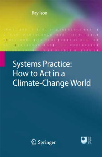 Ray Ison - Systems Practice: How to Act in a Climate Change World
