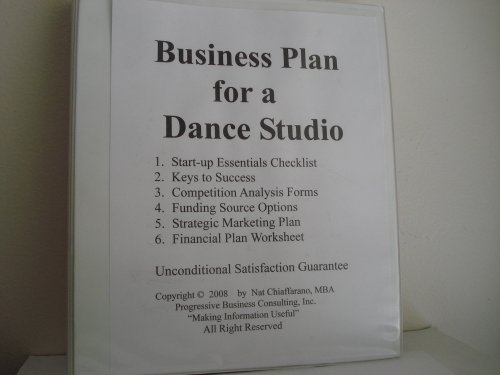 Business Plan for a Dance Studio (Fill-in-the-Blank Business Plans, Volume 1 - Dance Studio Business Plan)