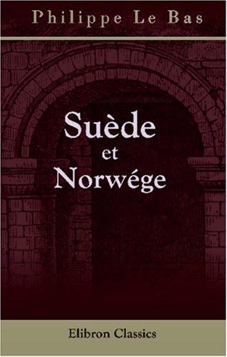 Suède Et Norwége (French Edition) front-653355